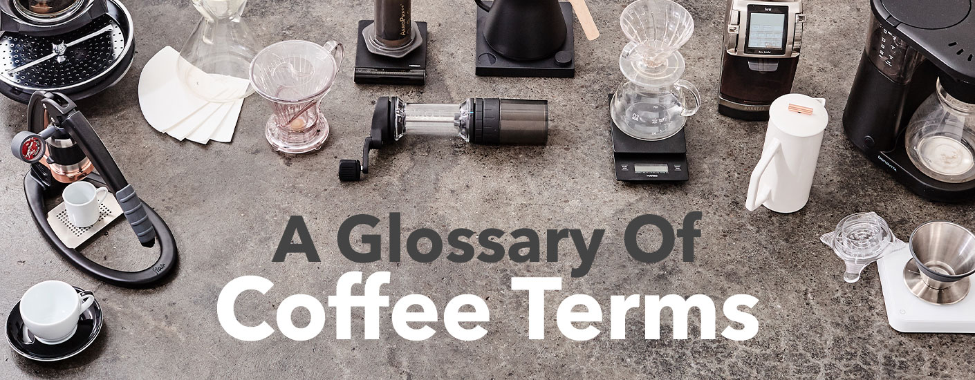 Glossary of Coffee Terminology